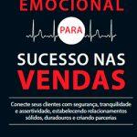 Dica de Livro: Inteligência Emocional para Sucesso nas Vendas